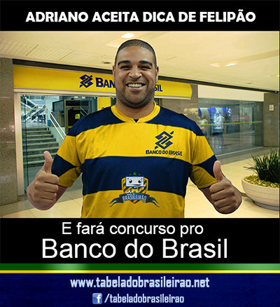 Adriano no Banco do Brasil